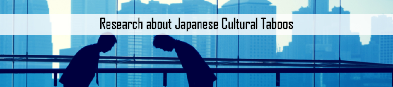 Research about Japanese Cultural Taboos