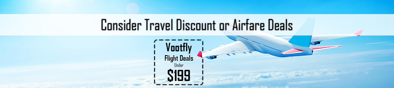 Consider Travel Discount or Airfare Deals