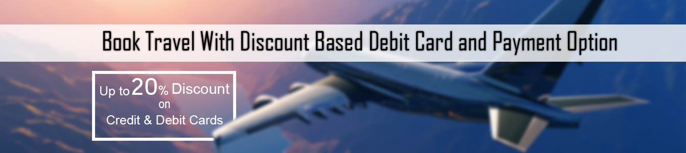 Book Travel With Discount Based Debit Card and Payment Option