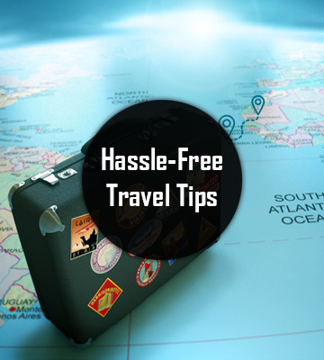 Hassle-Free Travel Tips