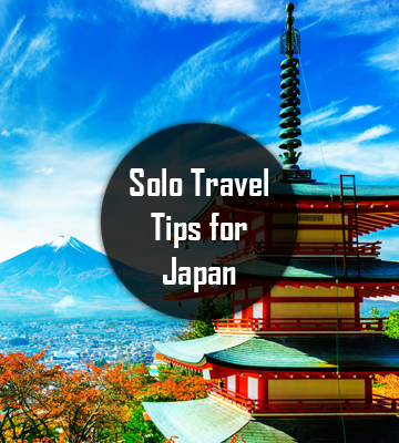 Ultimate Solo Travel Tips for Japan