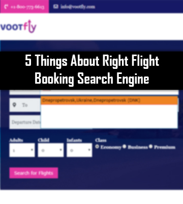5 Things About Right Flight Booking Search Engine